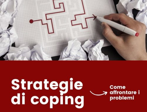 STRATEGIE DI COPING – LA SCIENZA DI RISOLVERE I PROBLEMI